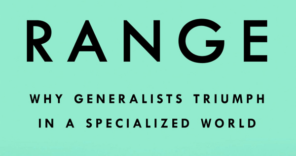 Range: Why generalists triumph in a specialized world, av David Epstein